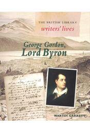 George Gordon, Lord Byron - GARRETT, MARTIN - Régikönyvek