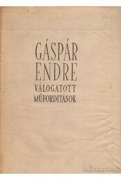 Válogatott műfordítások - Gáspár Endre, Faludy György, Kardos Tibor - Régikönyvek