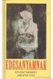Édesanyámnak - Gáspár Ferenc - Régikönyvek