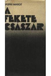 A Fekete Császár - Gáspár Margit - Régikönyvek