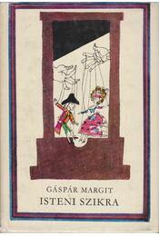 Isteni szikra - Gáspár Margit - Régikönyvek