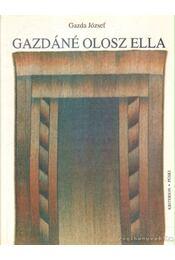 Gazdáné Olosz Ella - Gazda József - Régikönyvek