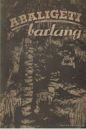 Abaligeti barlang - Gebhardt Antal - Régikönyvek