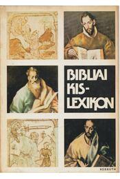 Bibliai kislexikon - Gecse Gusztáv, Horváth Henrik - Régikönyvek