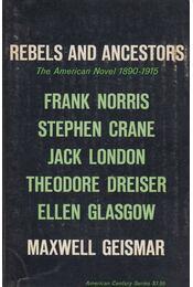 Rebels and ancestors - Geismar, Maxwell David - Régikönyvek