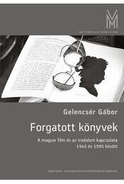 Forgatott könyvek - Gelencsér Gábor - Régikönyvek