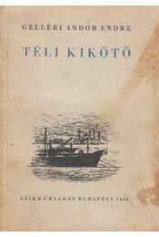 Téli kikötő - Gelléri Andor Endre - Régikönyvek