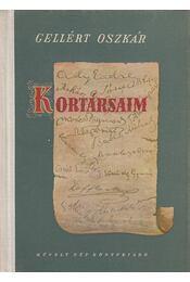 Kortársaim - Gellért Oszkár - Régikönyvek