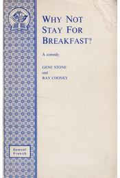 Why Not Stay for Breakfast? - Gene Stone, Ray Cooney - Régikönyvek