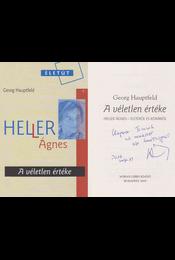 A véletlen értéke (Heller Ágnes által dedikált) - Georg Hauptfeld - Régikönyvek