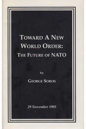 Toward a New World Order - George Soros - Régikönyvek