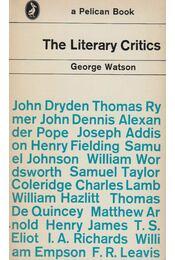 The Literary Critics - George Watson - Régikönyvek