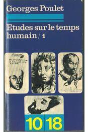 Études sur le temps humain 1. - Georges Poulet - Régikönyvek