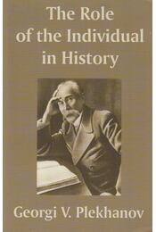 The Role of the Individual in History - Georgi V. Plekhanov - Régikönyvek