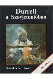 Durrell a Szovjetunióban - Gerard Durell, Lee Durrell - Régikönyvek