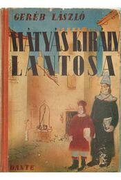 Mátyás király lantosa - Geréb László - Régikönyvek