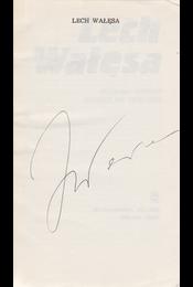 Lech Wałęsa. [Tanulmányok.] (Lech Wałęsa által aláírt példány.) - Geremek, Bronislaw, Szczesiak, Edmund, Fac, Boleslaw, Drzycimski, Andrzej, Badkowski, Lech, Kolodziejski, Jerzy, Janion, Maria, Fortuna, Grzegorz, Wapinski, Roman, Latoszek, Marek - Régikönyvek