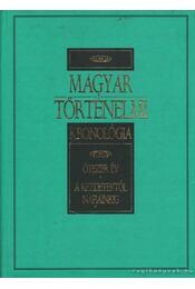 Magyar történelmi kronológia - Gerencsér Ferenc - Régikönyvek