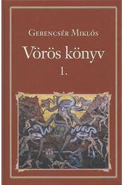 Vörös könyv 1. - Gerencsér Miklós - Régikönyvek