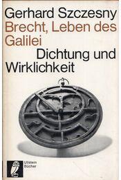 Das Leben des Galilei und der Fall Bertolt Brecht - Gerhard Szczesny - Régikönyvek