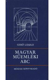 Magyar műemléki ABC - Gerő László - Régikönyvek