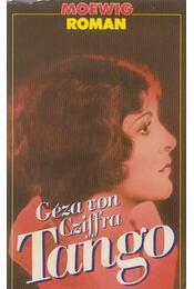 Tango - Géza von Cziffra - Régikönyvek
