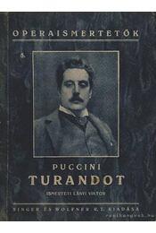 Turandot - Giacomo Puccini - Régikönyvek