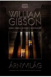 Árnyvilág - Gibson, William - Régikönyvek