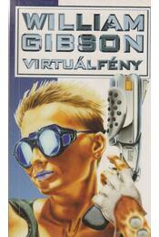 Virtuálfény - Gibson, William - Régikönyvek