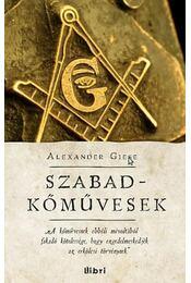 Szabadkőművesek - Giese, Alexander - Régikönyvek