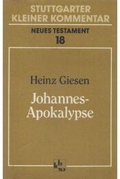 Johannes-Apokalypse - Giesen, Heinz - Régikönyvek
