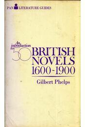 An introduction to fifty British novels 1600-1900 - Gilbert Phelps - Régikönyvek