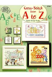 Cross-stitch from A to Z - GILLUM, LINDA - Régikönyvek