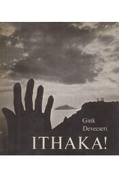 Ithaka! - Gink Károly, Devecseri Gábor - Régikönyvek