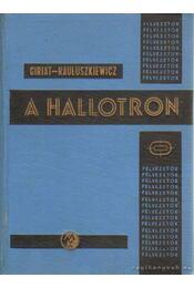 A hallotron - Giriat, W. - Régikönyvek