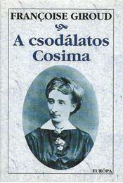 A csodálatos Cosima - Giroud, Francoise - Régikönyvek