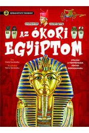 Azókori Egyiptom - Utazás a történelem fényes korszakába - Gisela Socolovsky  - Régikönyvek
