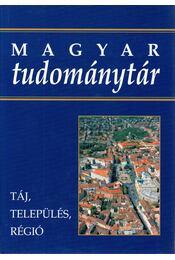 Táj, település, régió - Glatz Ferenc - Régikönyvek