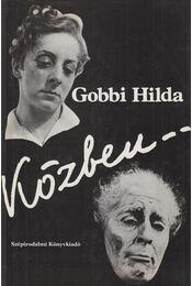 Közben... - Gobbi Hilda - Régikönyvek