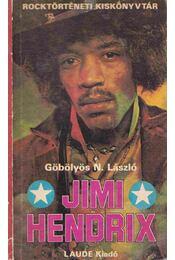Jimi Hendrix - Göbölyös N. László - Régikönyvek