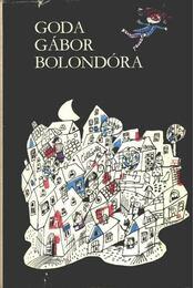 Bolondóra - Goda Gábor - Régikönyvek
