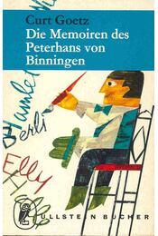 Die Memoiren des Peterhans von Binningen - GOETZ, CURT - Régikönyvek