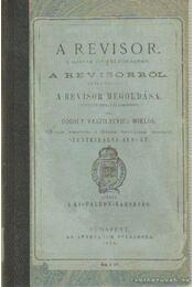 A revisor - A revisorról - A revisor megoldása - Gógoly Vaszilyevics Miklós - Régikönyvek