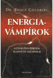Energiavámpírok - Goldberg, Bruce dr. - Régikönyvek