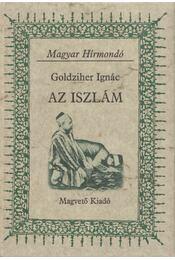 Az iszlám - Goldziher Ignác - Régikönyvek