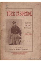 Türr tábornok - Gonda Béla - Régikönyvek