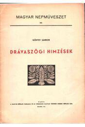 Drávaszögi hímzések - Gőnyey Sándor - Régikönyvek