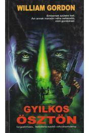 Gyilkos ösztön - Gordon, William - Régikönyvek