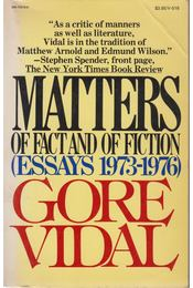 Matters of Fact and of Fiction - Gore Vidal - Régikönyvek