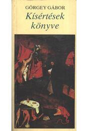 Kísértések könyve - Görgey Gábor - Régikönyvek